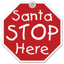 Santa Stop Window Sign